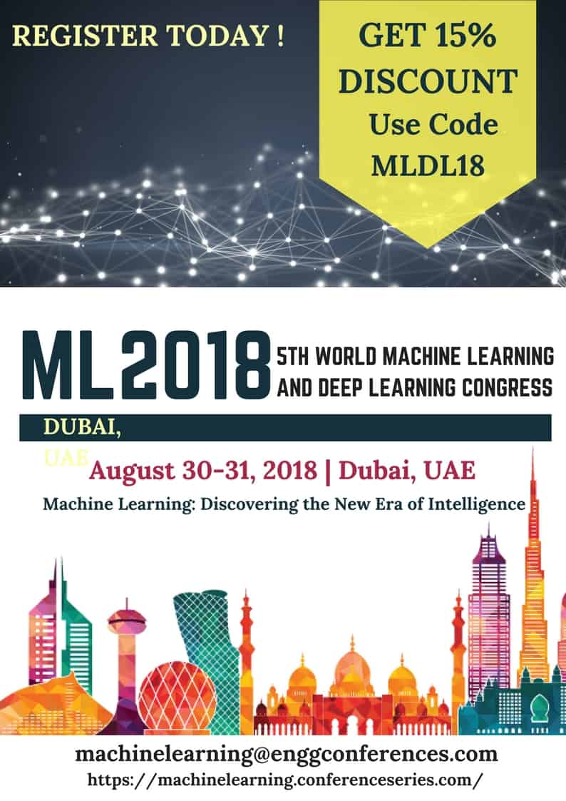 7 Reasons to attend 5th World Machine Learning and Deep Learning Congress in Dubai